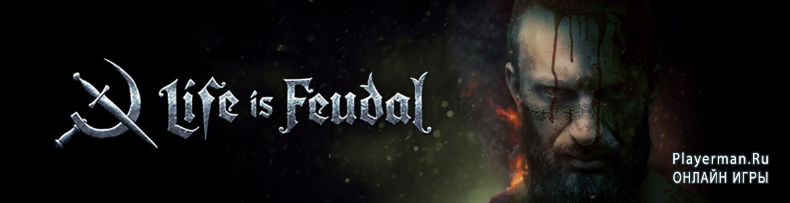Игра Life is feudal